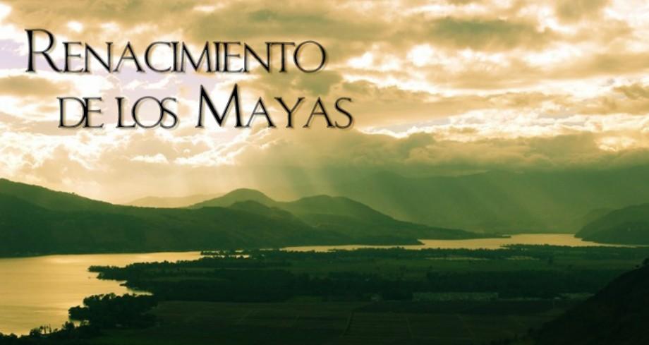 Renacimiento De Los Mayas